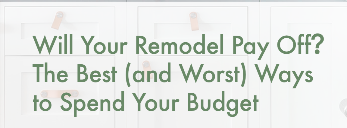 Will Your Remodel Pay Off?
